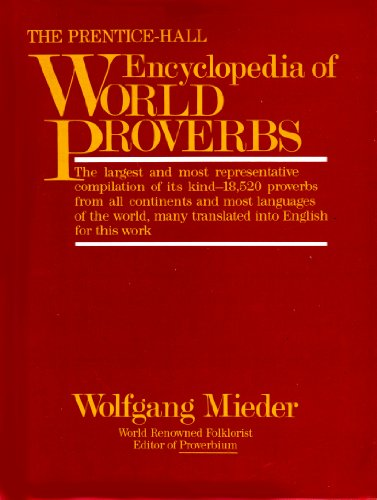 9780136955863: The Prentice-Hall Encyclopedia of World Proverbs: A Treasury of Wit and Wisdom Through the Ages