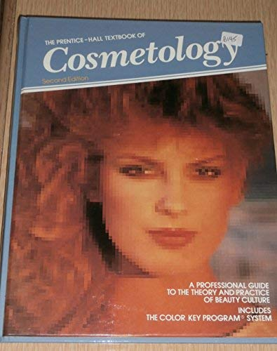 9780136967248: The Prentice-Hall textbook of cosmetology: A professional guide to the theory and practice of beauty culture