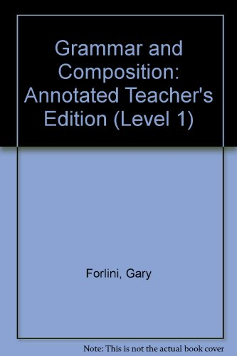 9780136967408: Grammar and Composition: Annotated Teacher's Edition (Level 1)