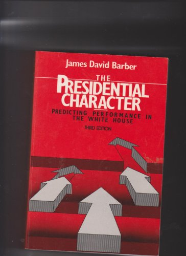9780136974666: Title: The Presidential character Predicting performance