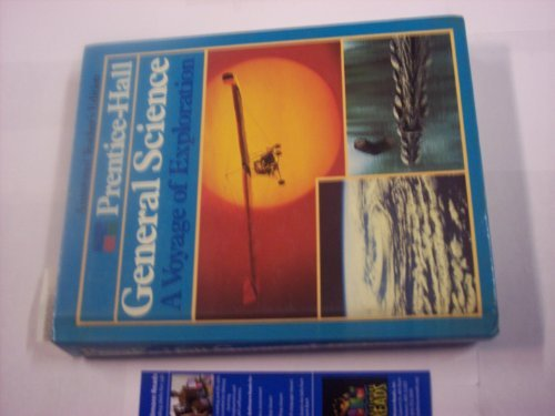 Prentice Hall General Science A Voyage of Exploration Annotated Teachers Edition: Hurd