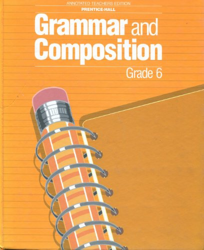 9780136976240: Annotated Teachers Edition Prentice Hall Grammar and Composition