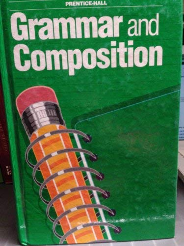 PRENTICE HALL GRAMMAR & COMPOSITION: Gary Forlini, Gary