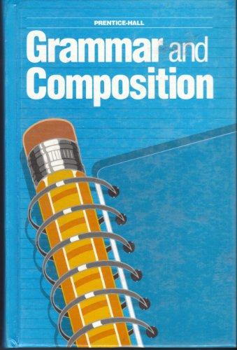 9780136977803: Grammar and Compostion Grade 10