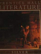 9780136985235: Prentice Hall Literature: Silver
