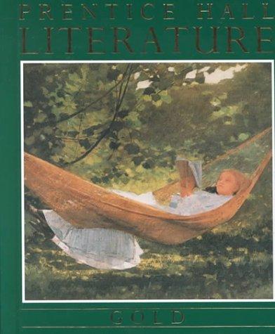 9780136985563: Prentice Hall Literature- Gold