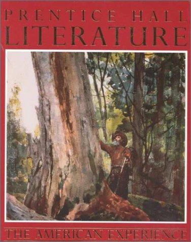 Prentice Hall Literature the American Experience: Prentice Hall