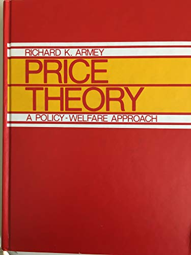 9780136996941: Price Theory: A Policy Welfare Approach