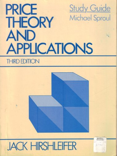 Price Theory and Applications: Study Guide: Michael Sproul, Jack