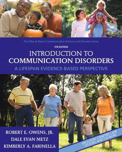 9780137000081: Introduction to Communication Disorders:A Lifespan Evidence-Based Perspective (Allyn & Bacon Communication Sciences and Disorders)
