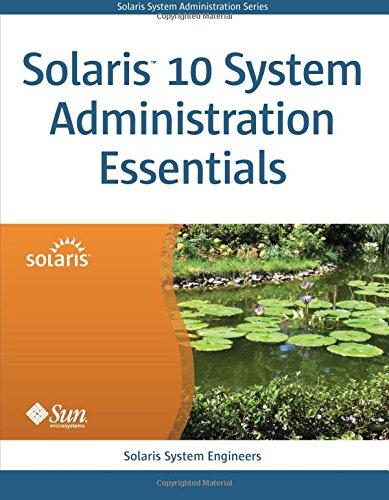 9780137000098: Solaris 10 System Administration Essentials (Solaris System Administration)