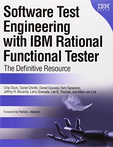 9780137000661: Software Test Engineering with IBM Rational Functional Tester: The Definitive Resource (Developerworks)