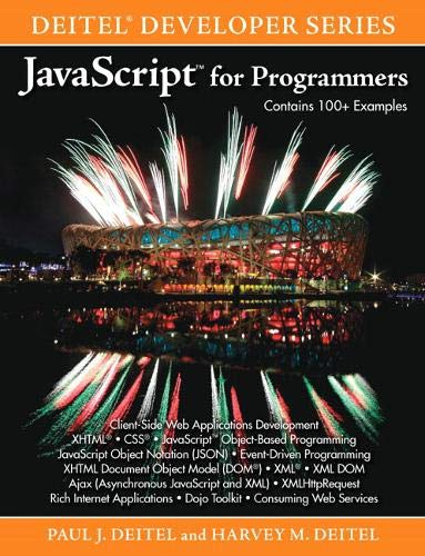 JavaScript for Programmers (0137001312) by Harvey M. Deitel; Paul Deitel