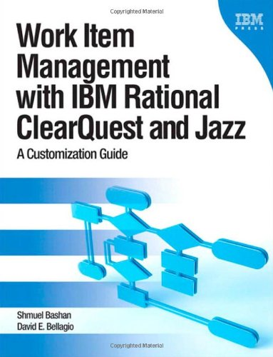 9780137001798: Work Item Management with IBM Rational ClearQuest and Jazz: A Customization Guide (IBM Press)