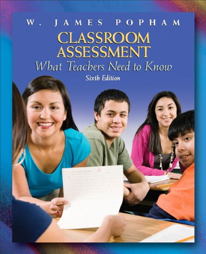 9780137002337: Classroom Assessment: What Teachers Need to Know (6th Edition)