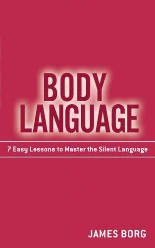 9780137002603: Body Language: 7 Easy Lessons to Master the Silent Language