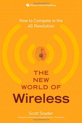 9780137003792: The New World of Wireless: How to Compete in the 4G Revolution