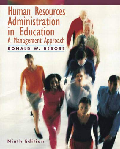 9780137004812: Human Resources Administration in Education: A Management Approach