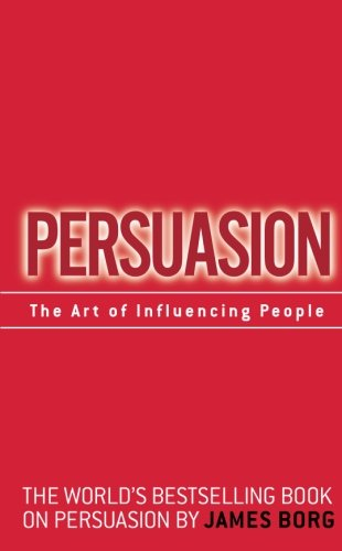 9780137005079: Persuasion: The Art of Influencing People: The Art of Influencing People