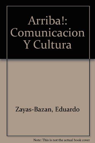 9780137005284: Arriba!: Comunicacion Y Cultura