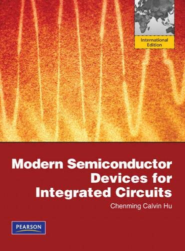 9780137006687: Modern Semiconductor Devices for Integrated Circuits: International Edition