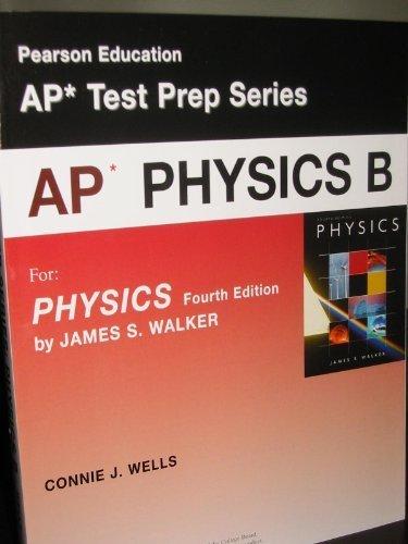 AP* PHYSICS B (AP* Test Prep Series,: James S. Walker,