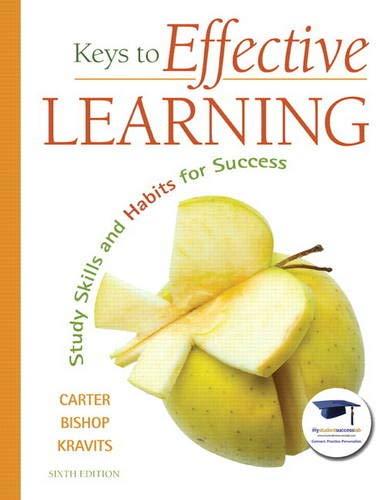 9780137007509: Keys to Effective Learning: Study Skills and Habits for Success (6th Edition)