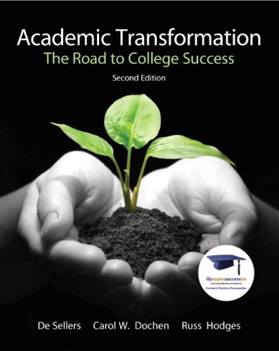 9780137007561: Academic Transformation: The Road to College Success (2nd Edition)