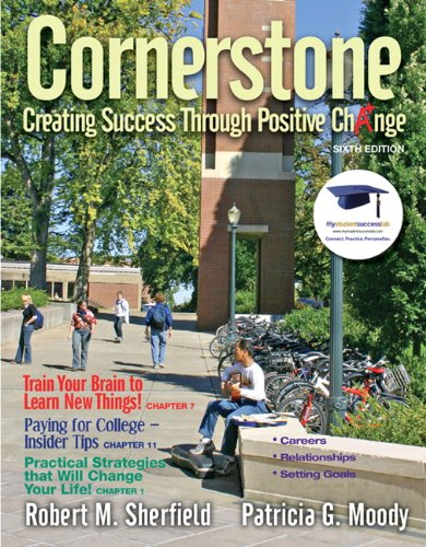 9780137007578: Cornerstone: Creating Success Through Positive Change (6th Edition)