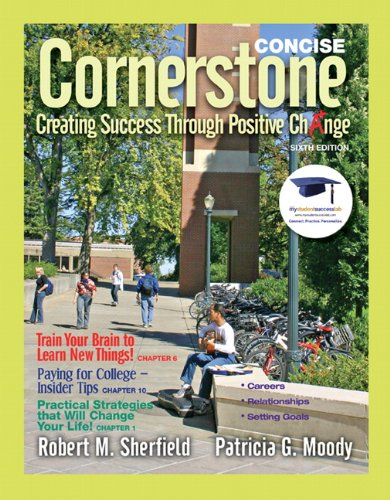 9780137007622: Cornerstone: Creating Success Through Positive Change, Concise (6th Edition)