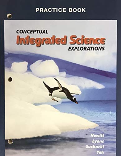 9780137007837: Conceptual Integrated Science Explorations (Practice Book)