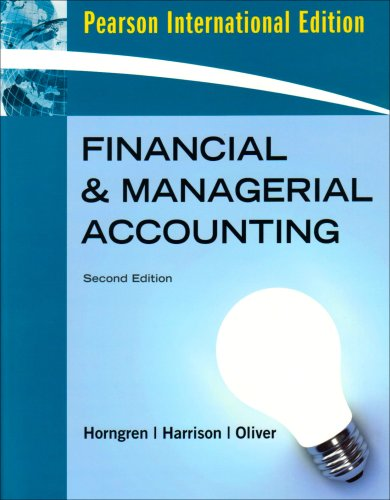 Financial and Managerial Accounting, Chapters 1-23, Complete: Horngren, Charles T.