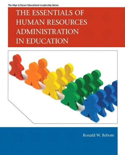 9780137008537: The Essentials of Human Resources Administration in Education