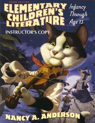 9780137008667: Elementary Children's Literature, Infancy Through Age 13 (INSTRUCTOR'S COPY)