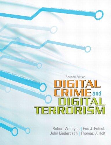 Digital Crime and Digital Terrorism: Robert E. Taylor,