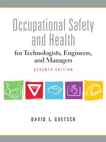 9780137009169: Occupational Safety and Health for Technologists, Engineers, and Managers (Alternative Etext Formats)