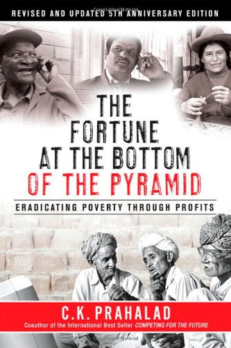 9780137009275: The Fortune at the Bottom of the Pyramid: Eradicating Poverty Through Profits
