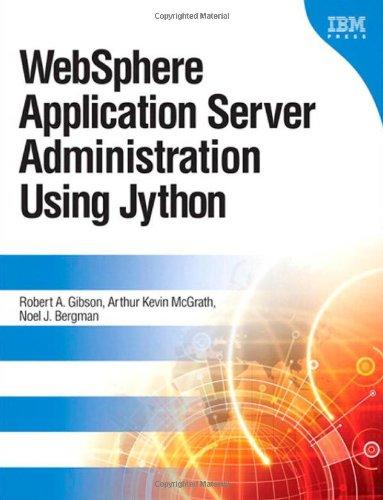 9780137009527: WebSphere Application Server Administration Using Jython