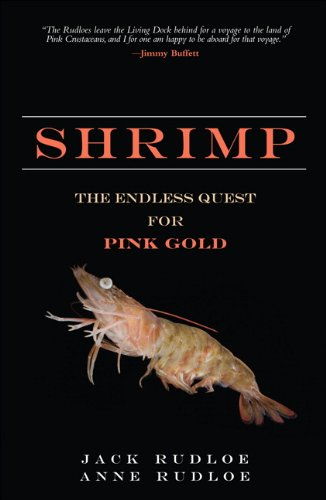9780137009725: Shrimp: The Endless Quest for Pink Gold