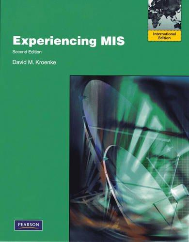 9780137009879: Experiencing MIS: International Version