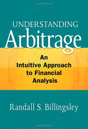 9780137010028: Understanding Arbitrage: An Intuitive Approach to Financial Analysis