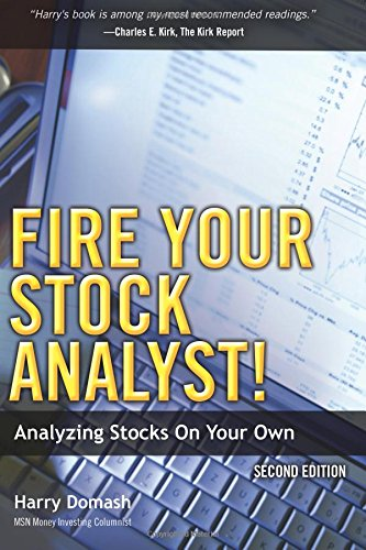 9780137010233: Fire Your Stock Analyst!: Analyzing Stocks On Your Own (2nd Edition)