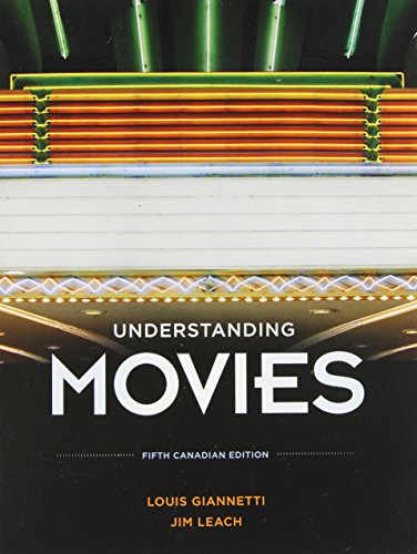 Understanding Movies, Fifth Canadian Edition: Giannetti, Louis; Leach,