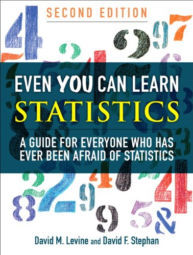 9780137010592: Even You Can Learn Statistics: A Guide for Everyone Who Has Ever Been Afraid of Statistics (2nd Edition)