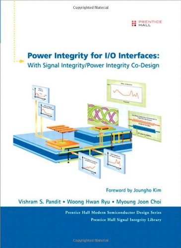 9780137011193: Power Integrity for I/O Interfaces: With Signal Integrity/ Power Integrity Co-Design (Prentice Hall Modern Semiconductor Design)