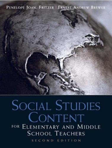 Social Studies Content for Elementary and Middle School Teachers: