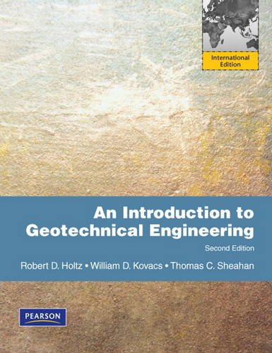 9780137011322: An Introduction to Geotechnical Engineering: International Edition