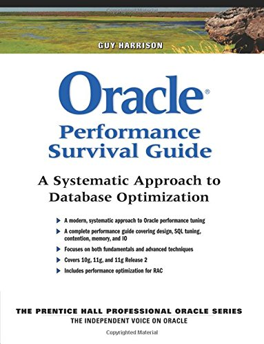 9780137011957: Oracle Performance Survival Guide: A Systematic Approach to Database Optimization (Prentice Hall Professional Oracle)