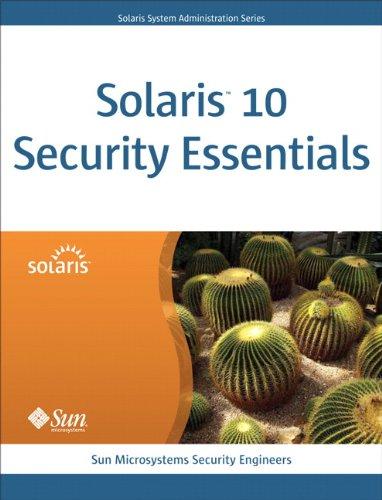 9780137012336: Solaris 10 Security Essentials (Solaris System Administration)
