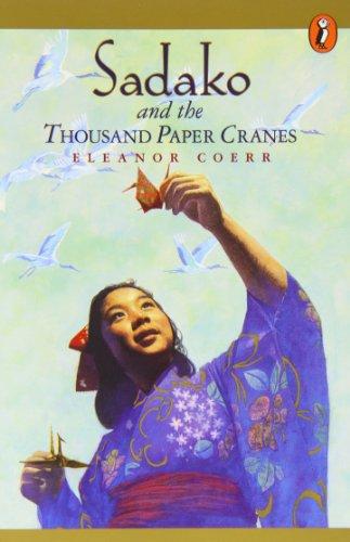 Sadako and the Thousand Paper Cranes: Eleanor Coerr